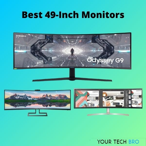 Best 49-inch Monitors